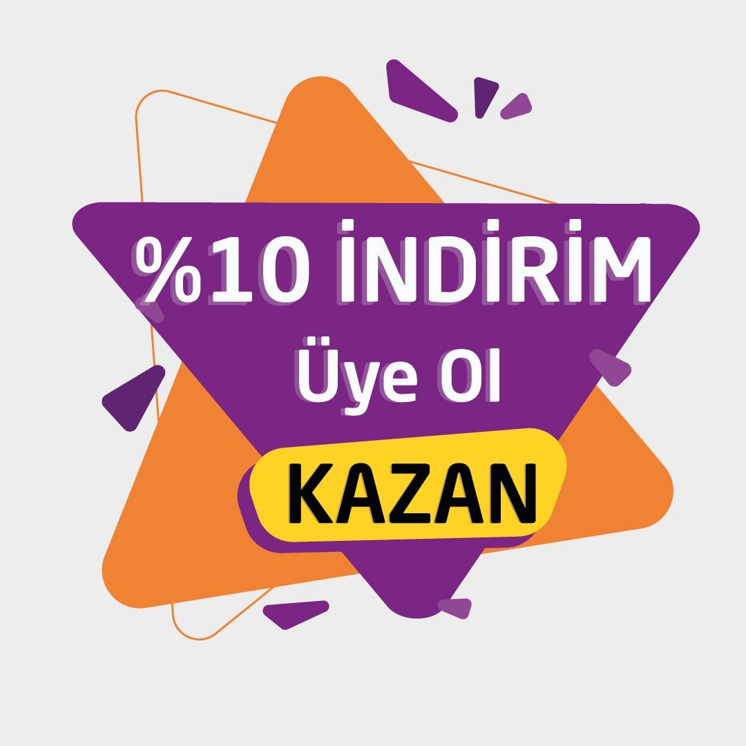 Üye Ol %10 İndirim Kazan!